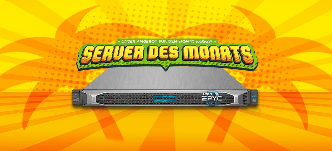 Server des Monats August
